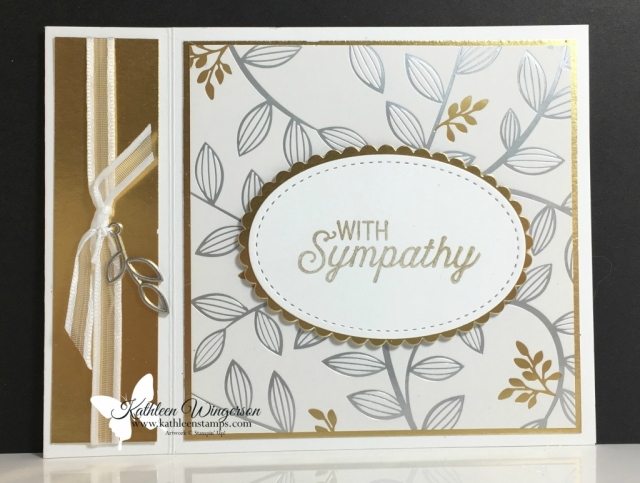 With Sympathy showcasing Flourishing Phrases stamp set and Layering Ovals and Stitched Shapes Framelits dies from Stampin' Up! by Kathleen Wingerson  www.kathleenstamps.com  #sympathycard #SU #stampinup #flourishingphrases #kathleenwingerson #kathleenstamps #stitchedshapesframelits #layeringovalsframelits