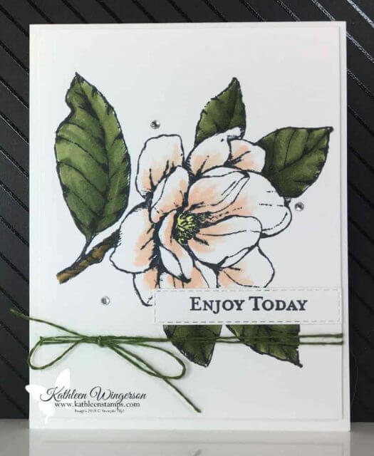 Card using Good Morning Magnolia from Stampin' Up! by Kathleen Wingerson www.kathleenstamps.com